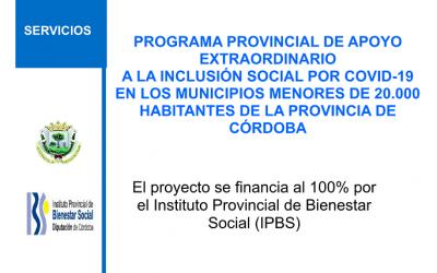 PROGRAMA PROVINCIAL DE APOYO EXTRAORDINARIO A LA INCLUSIÓN SOCIAL POR COVID-19 EN LOS MUNICIPIOS MENORES DE 20.000 HABITANTES DE LA PROVINCIA DE CÓRDOBA