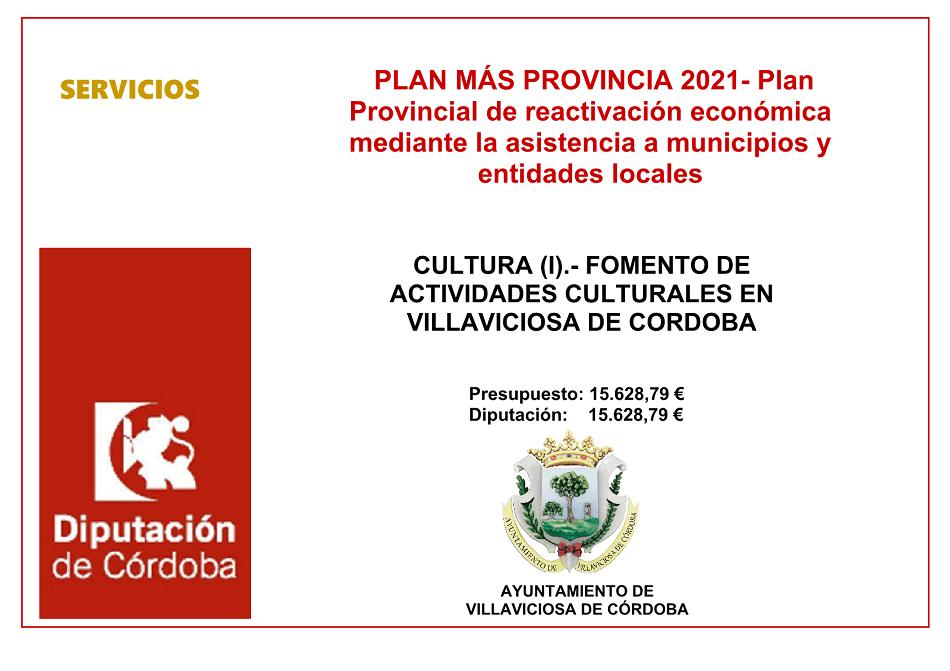 CULTURA (I).- FOMENTO DE ACTIVIDADES CULTURALES EN VILLAVICIOSA DE CORDOBA